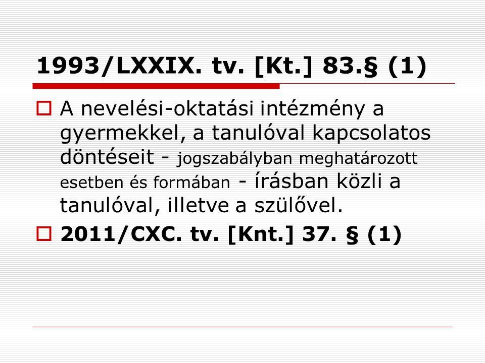 1993/LXXIX. tv. [Kt.] 83.§ (1)